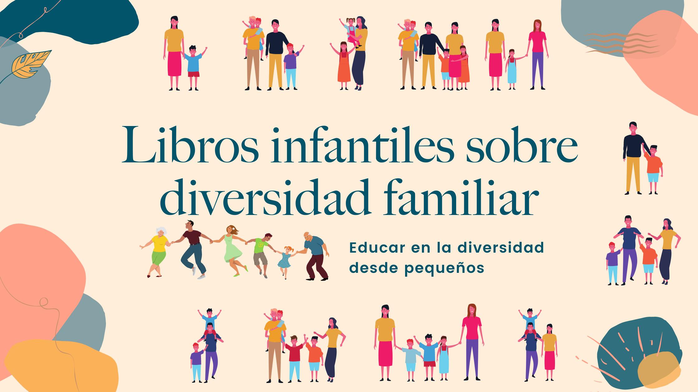 Libros para educar en la diversidad familiar