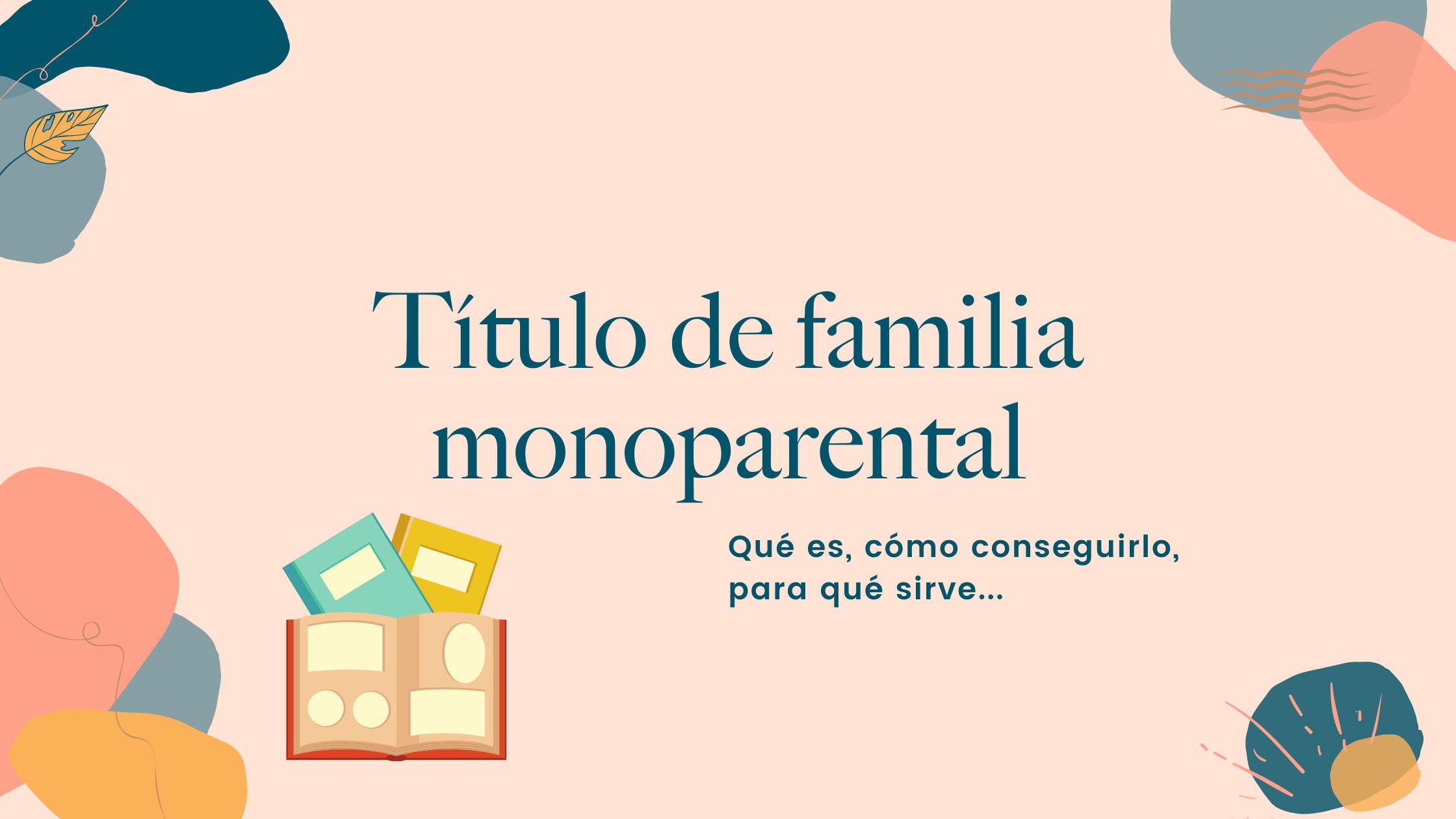 Título de familia monoparental